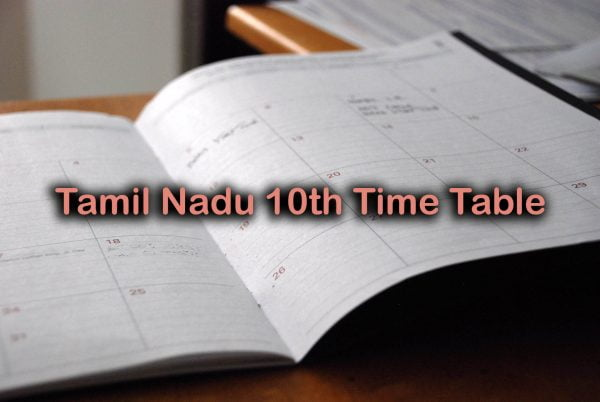 Tamil Nadu 10th Time Table