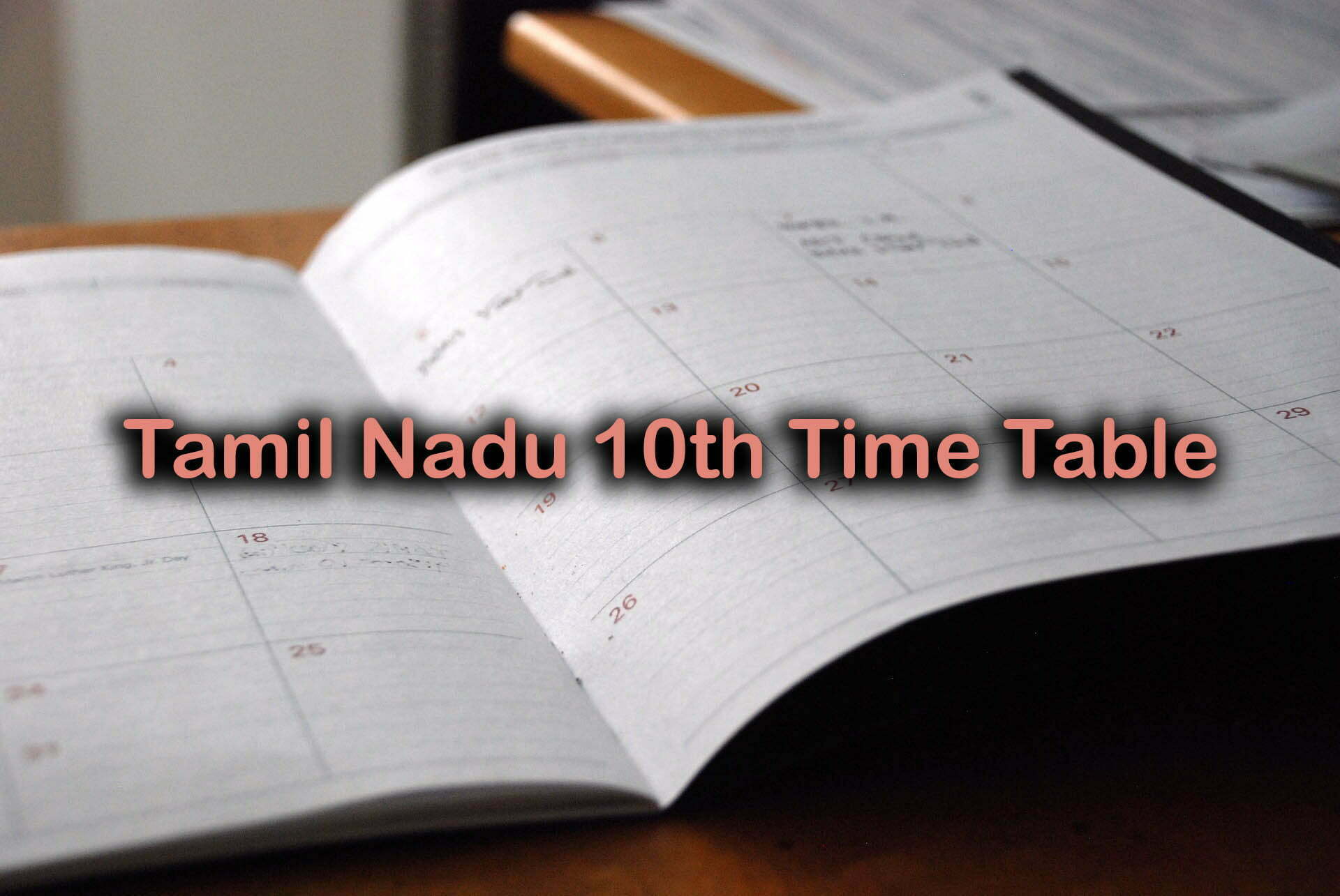 Tamil Nadu 10th Time Table 2020 : TN SSLC Time Table 2020
