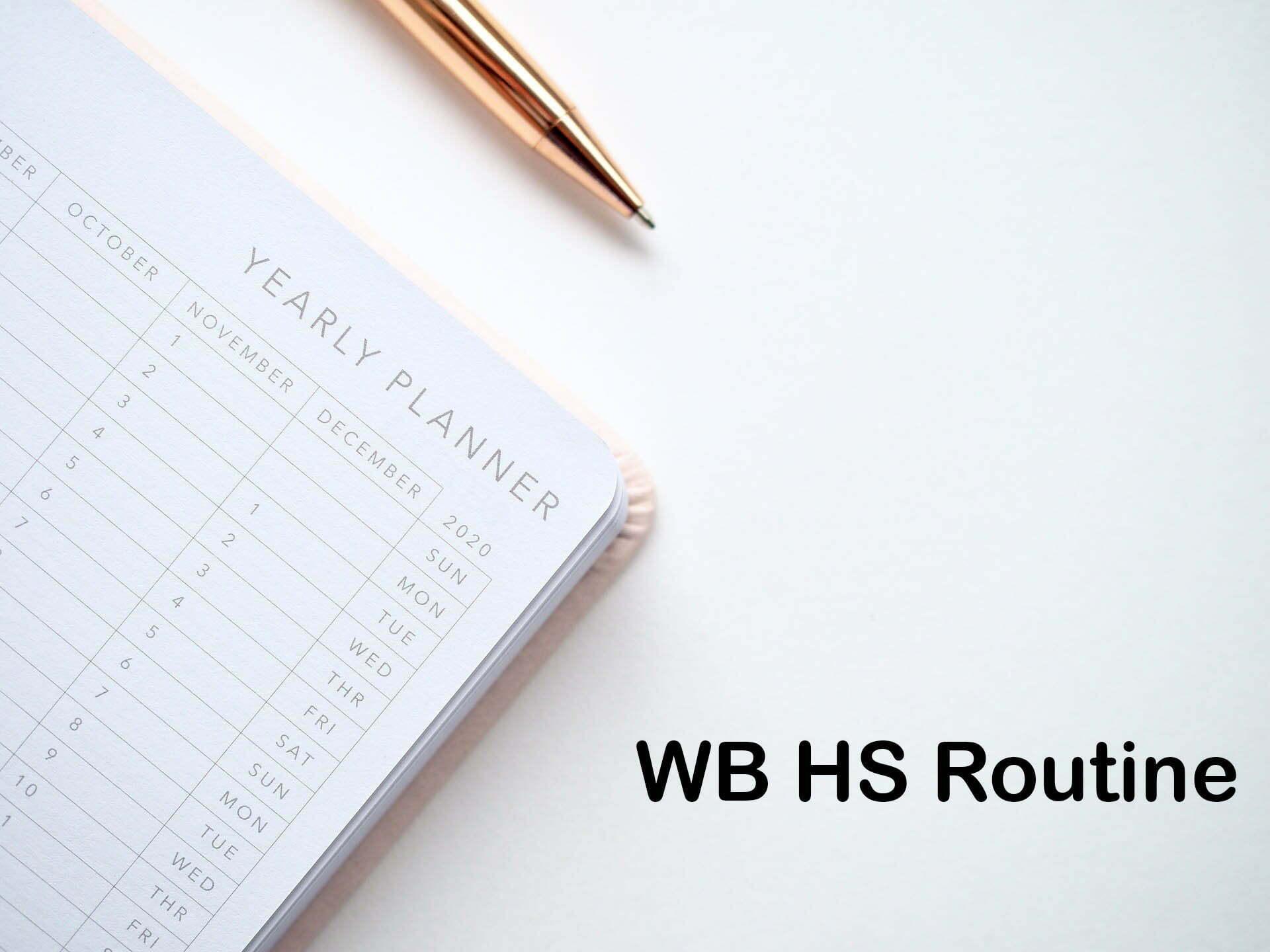 WB HS Routine