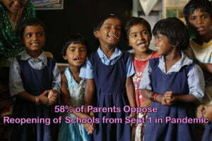 58% of Parents Oppose Reopening of Schools from Sept 1 in Pandemic