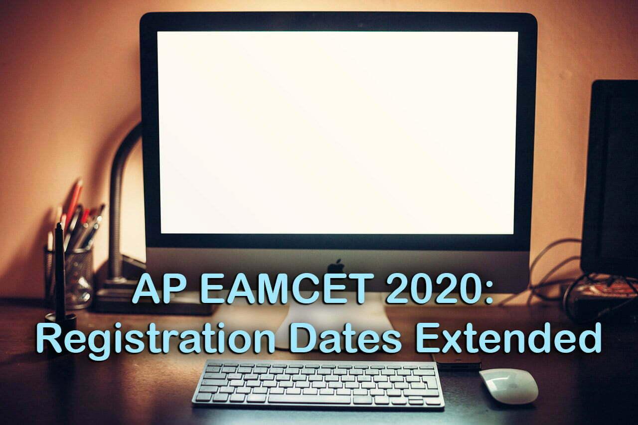 AP EAMCET 2020 Registration Dates Extended