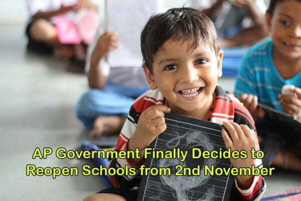 AP Government Finally Decides to Reopen Schools from 2nd November