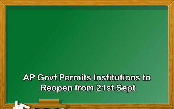 AP Govt Allows Institutions to Reopen from 21st Sept