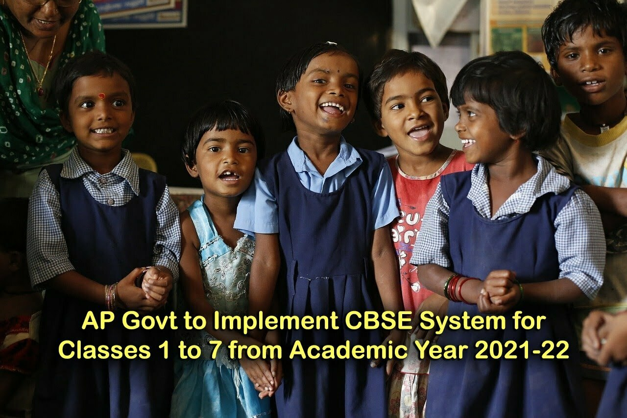 AP Govt to Implement CBSE System for Classes 1 to 7 from Academic Year 2021-22
