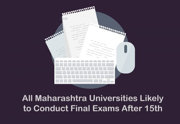 All Maharashtra Universities Likely to Conduct Final Exams After 15th May