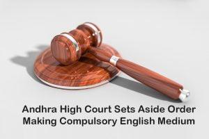 Andhra High Court Sets Aside Order Making Compulsory English Medium