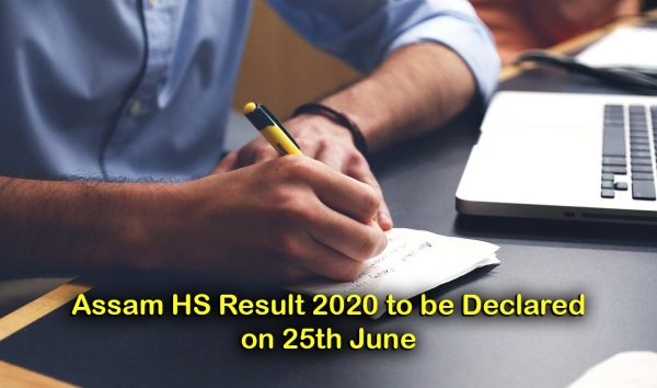 Assam HS Result 2020 to be Declared on 25th June