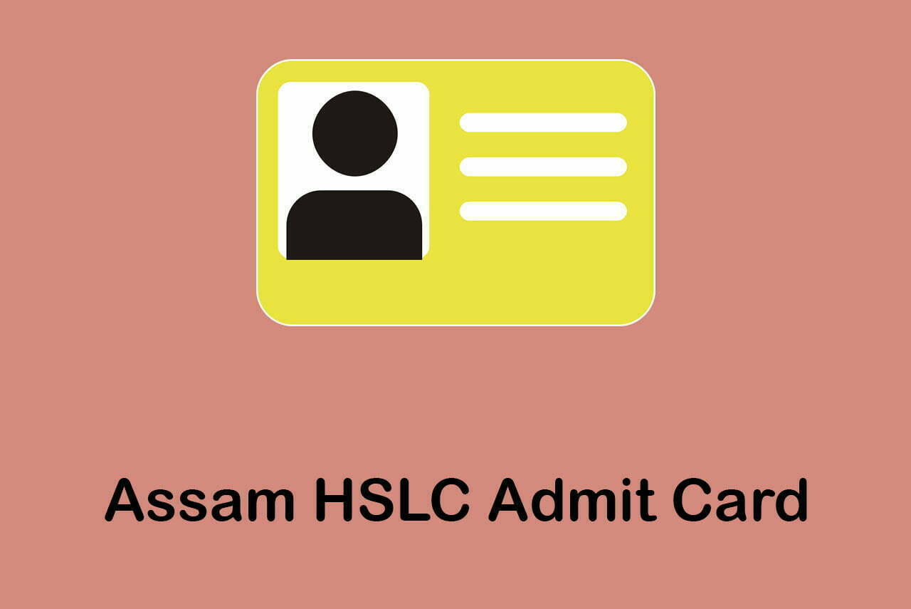 Assam HSLC Admit Card 2020 : Download SEBA HSLC Admit Card 2020