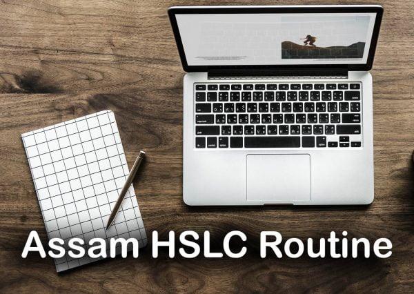 Assam HSLC Routine