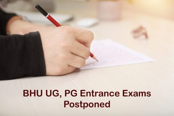 BHU UG, PG Entrance Exams Postponed