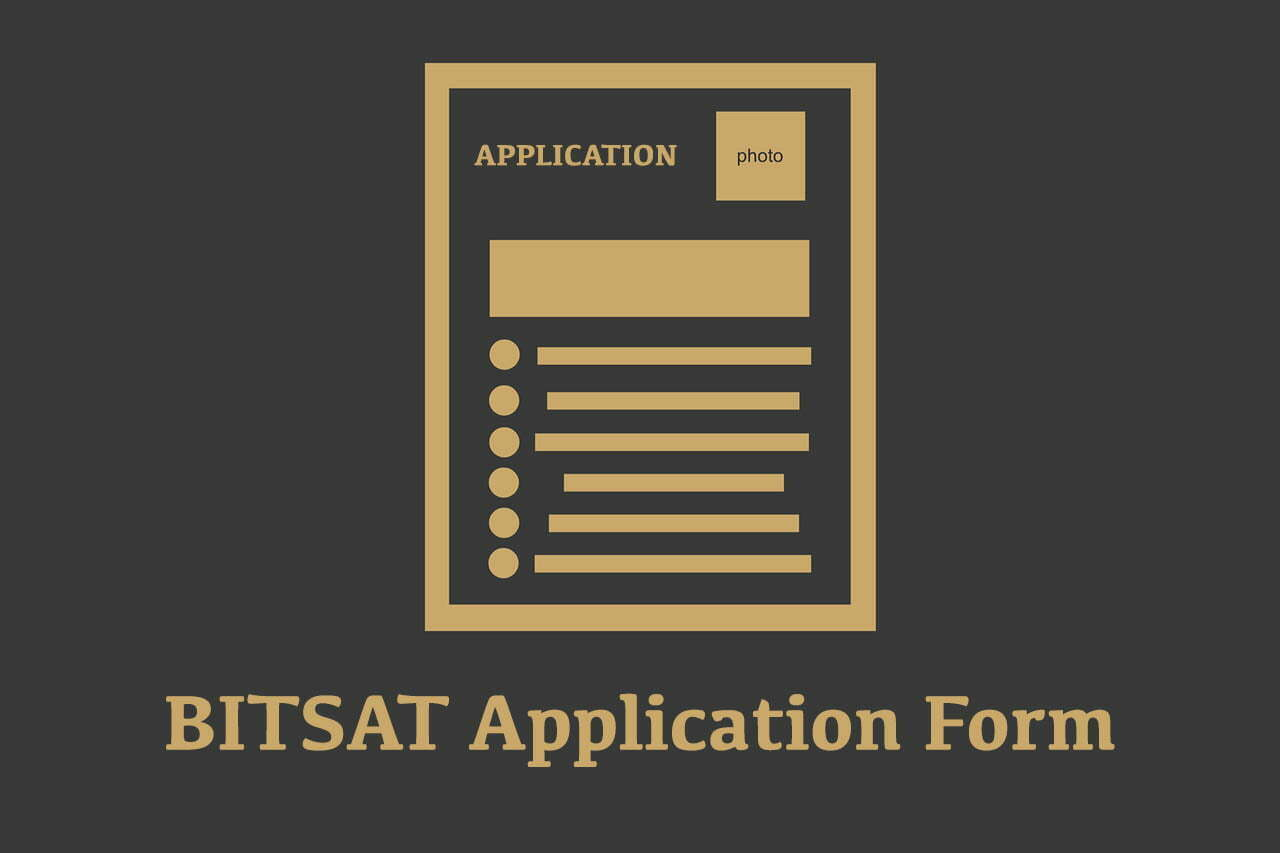 BITSAT Application Form