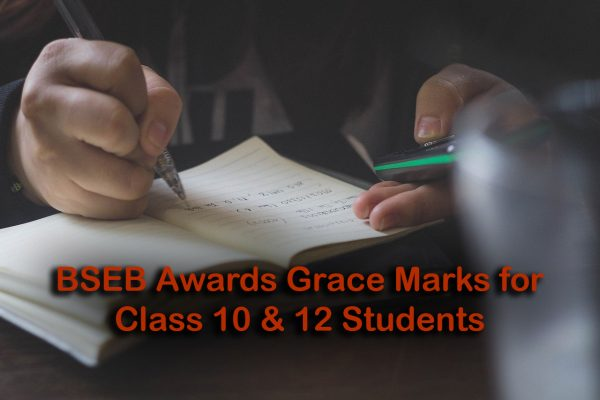BSEB Awards Grace Marks for Class 10 & 12 Students Fail in 1 or 2 Subjects