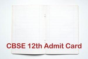 CBSE 12th Admit Card