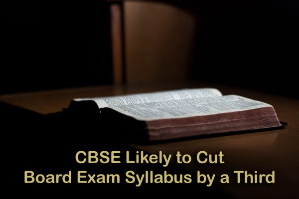 CBSE Likely to Cut Board Exam Syllabus by a Third