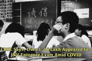 CBSE Says, Over 1.16 Lakh Appeared for JNV Entrance Exam Amid COVID