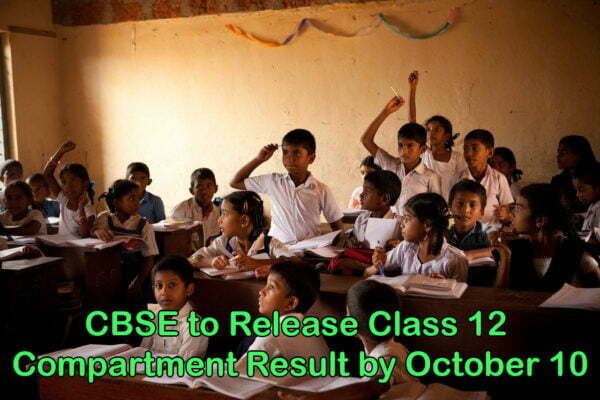 CBSE to Release Class 12 Compartment Result by October 10