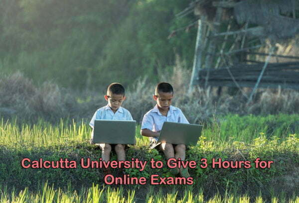 Calcutta University to Give 3 hours for Online Exams