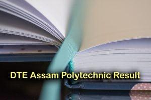 DTE Assam Polytechnic Result