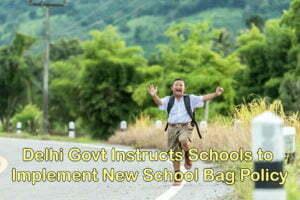 Delhi Govt Instructs Schools to Implement New School Bag Policy