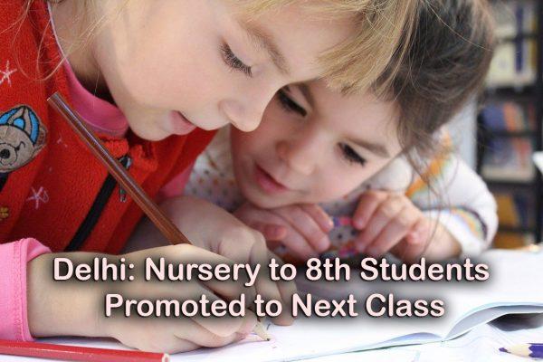Delhi Nursery to 8th Promotion