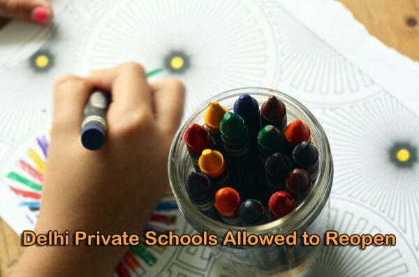 Delhi Private Schools Allowed to Reopen