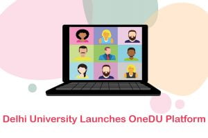 Delhi University Launches OneDU Platform