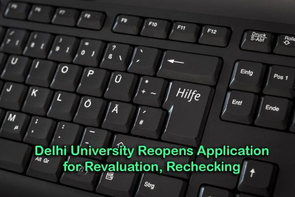 Delhi University Reopens Application for Revaluation, Rechecking