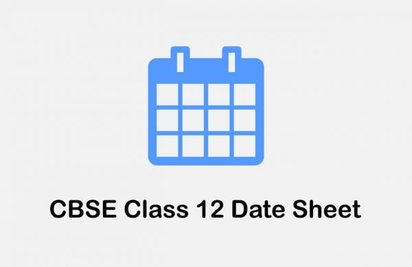 Download CBSE 12th Date Sheet