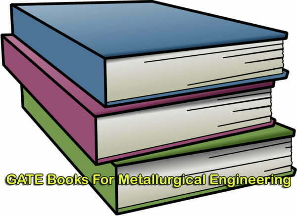 GATE Books For Metallurgical Engineering