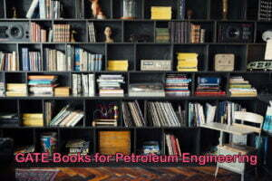 GATE Books for Petroleum Engineering