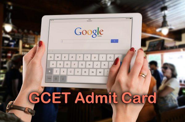 GCET Admit Card