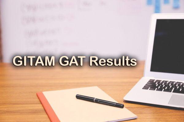 GITAM GAT Results