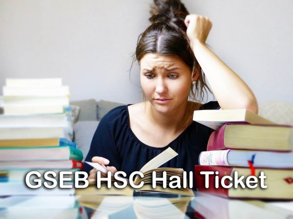 GSEB HSC Hall Ticket 2020 : Gujarat Board 12th Hall Ticket 2020 Download