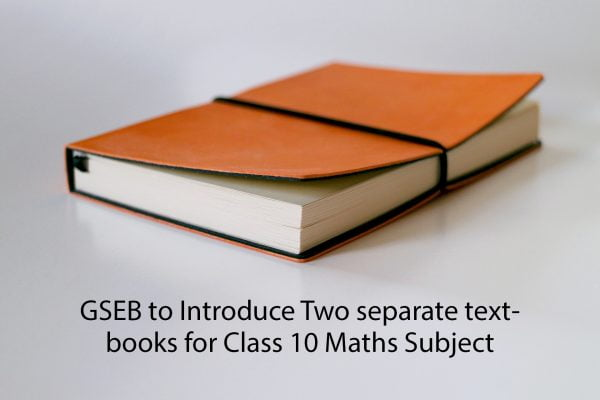 GSEB to Introduce Two separate textbooks for Class 10 Maths Subject