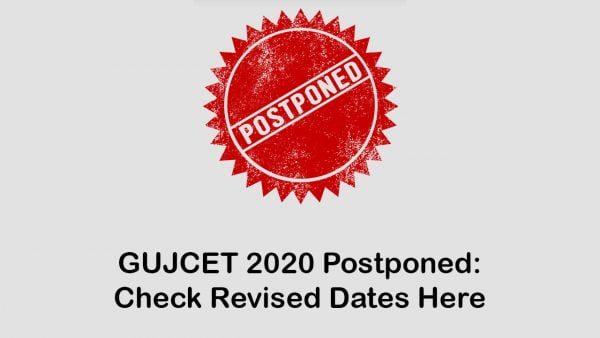 GUJCET 2020 Postponed