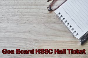 Goa Board HSSC Hall Ticket
