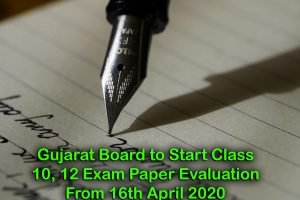 Gujarat Board to Start Class 10, 12 Exam Paper Evaluation From 16th April 2020