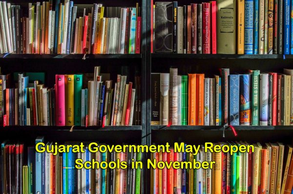 Gujarat Government May Reopen Schools in November