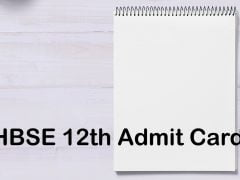 HBSE 12th Admit Card 2020 : Haryana Board 12th Class Admit Card Download