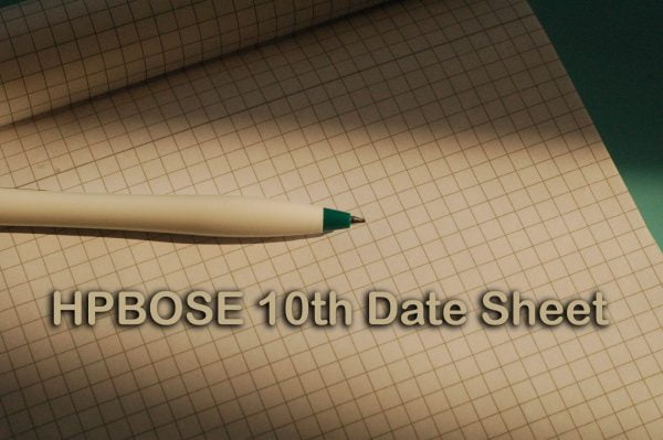 HPBOSE 10th Date Sheet