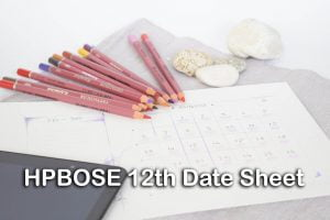 HPBOSE 12th Date Sheet