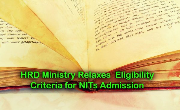 HRD Ministry Relaxes Eligibility Criteria for NITs Admission