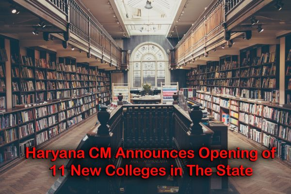 Haryana CM Announces Opening of 11 New Colleges in The State