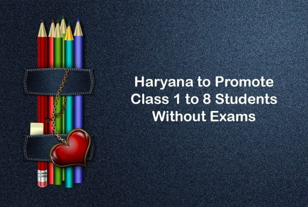 Haryana to Promote Class 1 to 8 Students Without Exams
