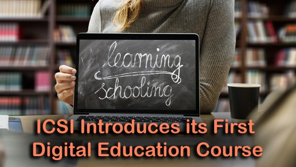 ICSI Introduces its First Digital Education Course