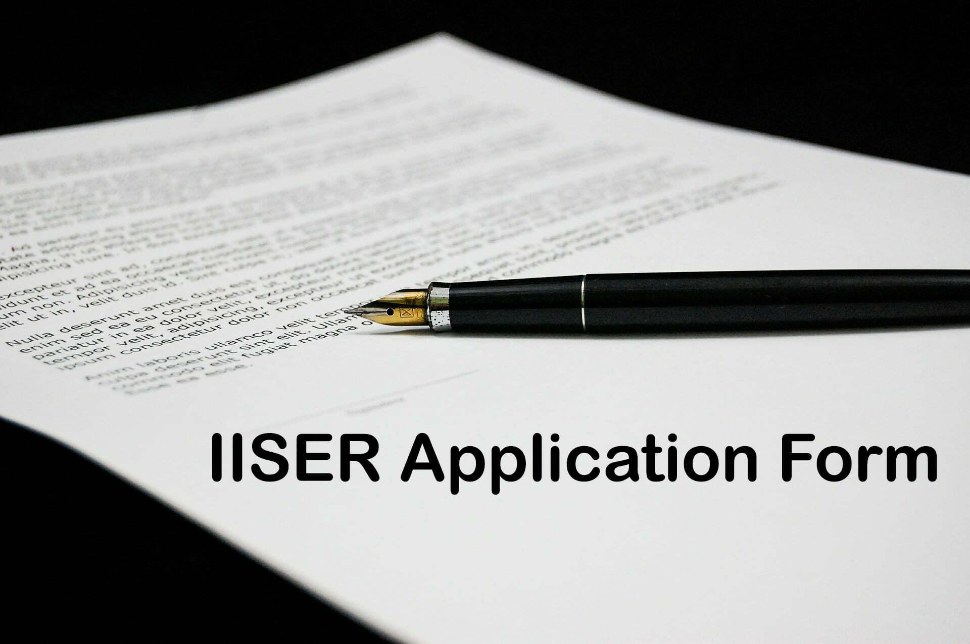 IISER Application Form