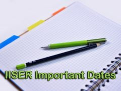 IISER Important Dates 2020: Application Form Dates, Exam and Result Dates