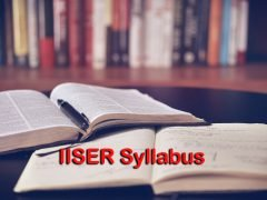 IISER Syllabus 2020 for Physics, Chemistry, Mathematics and Biology