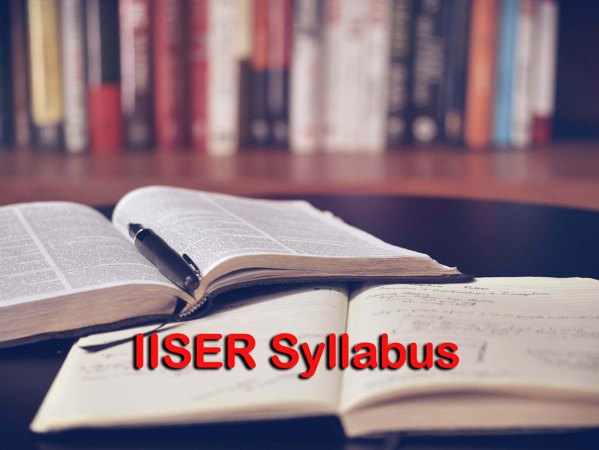 IISER Syllabus