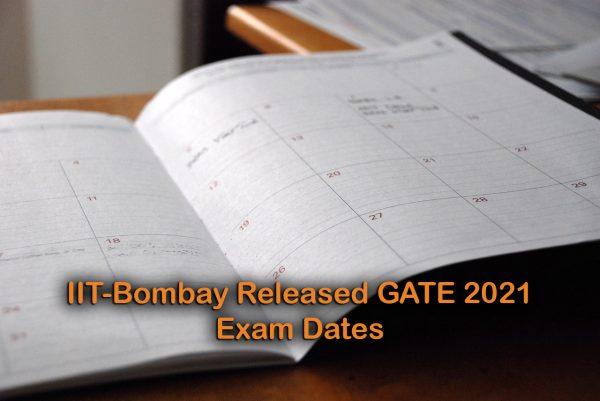 IIT-Bombay Released GATE 2021 Exam Dates